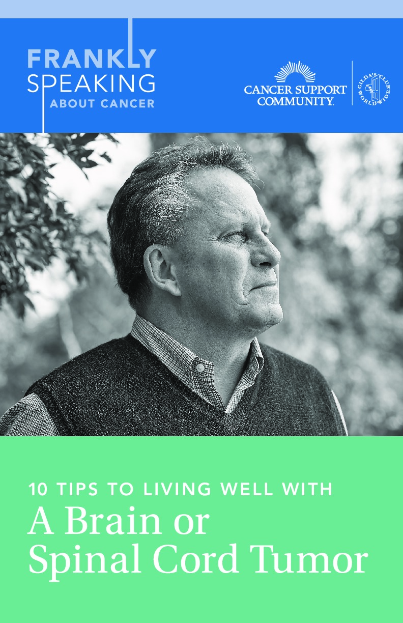 10 Tips to Living Well with a Brain or Spinal Cord Tumor