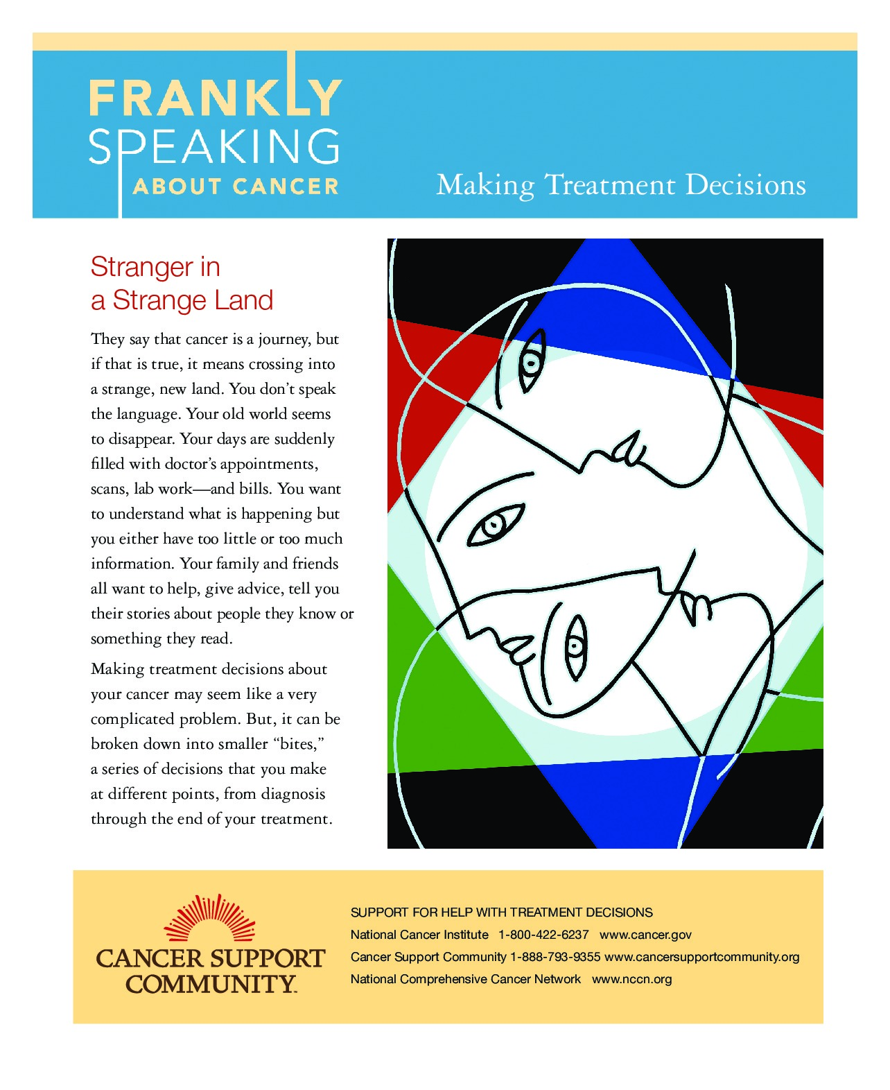 Frankly Speaking About Cancer: Managing Treatment Decisions