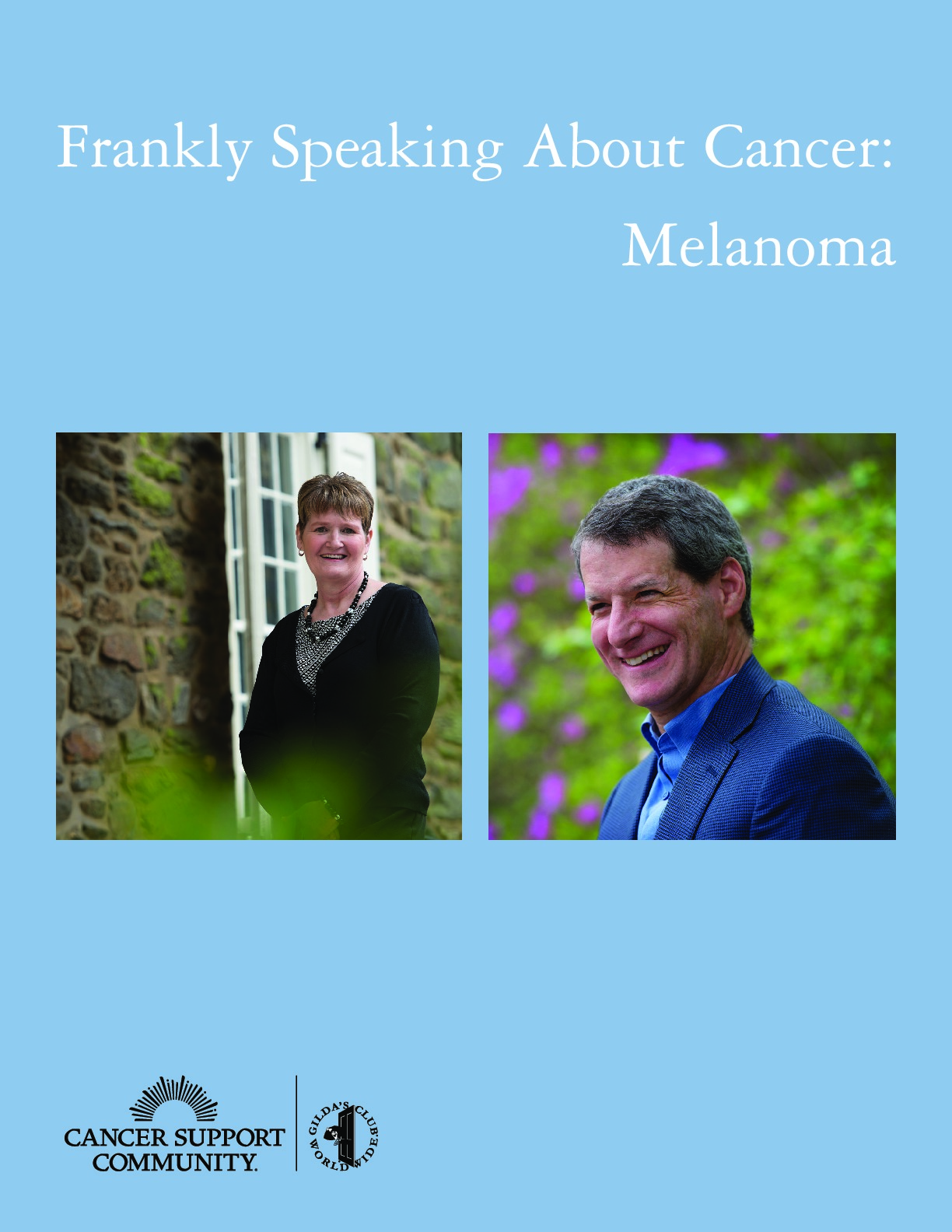 Frankly Speaking About Cancer: Melanoma