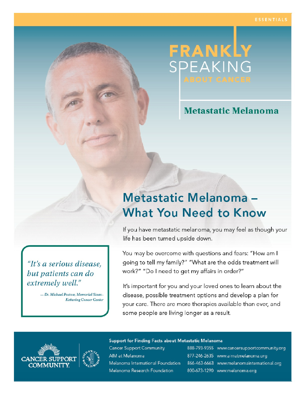 Frankly Speaking About Cancer: Metastatic Melanoma