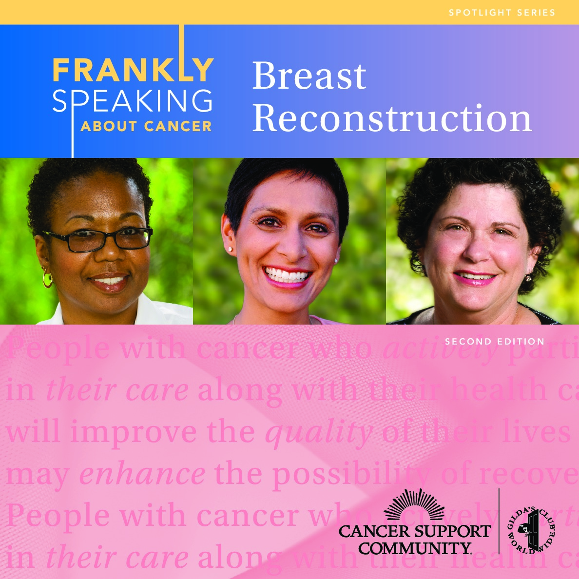 Frankly Speaking About Cancer: Breast Reconstruction