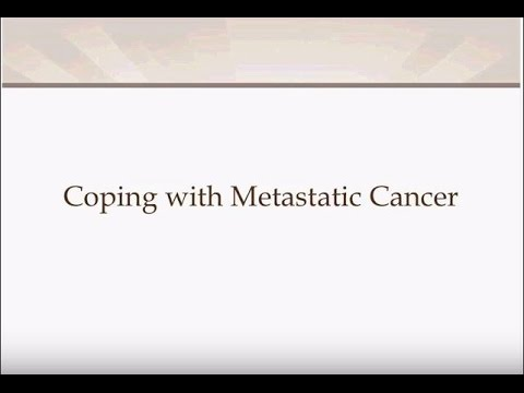 Coping with Metastatic Cancer
