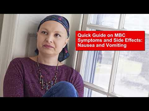 Quick Guide on MBC Symptoms and Side Effects: Nausea and Vomiting