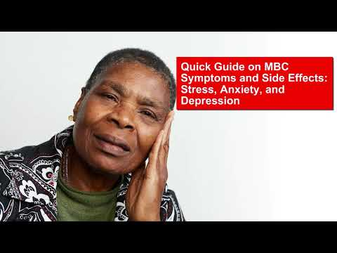 Quick Guide on MBC Symptoms and Side Effects: Stress, Anxiety, and Depression