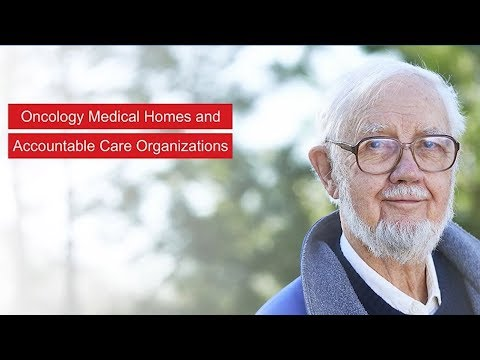 Oncology Medical Homes & Accountable Care Organizations Quick Guide